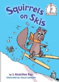 Squirrels on Skis (Hardcover)