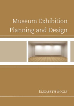 Museum Exhibition Planning and Design (Hardcover)