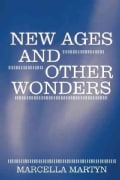 New Ages and Other Wonders (Paperback)