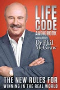 Life Code: The New Rules for Winning in the Real World (CD-Audio)