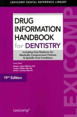 Drug Information Handbook for Dentistry (Paperback)