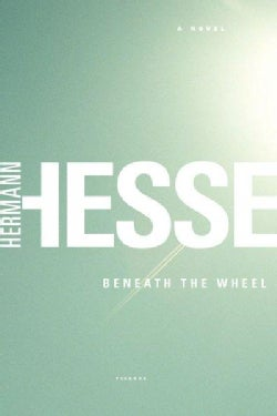 Beneath the Wheel (Paperback)