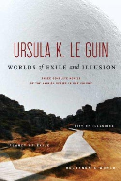Worlds of Exile and Illusion: Rocannon's World, Planet of Exile, City of Illusions (Paperback)