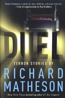 Duel: Terror Stories (Paperback)