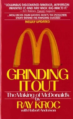 Grinding It Out: The Making of McDonald's (Paperback)