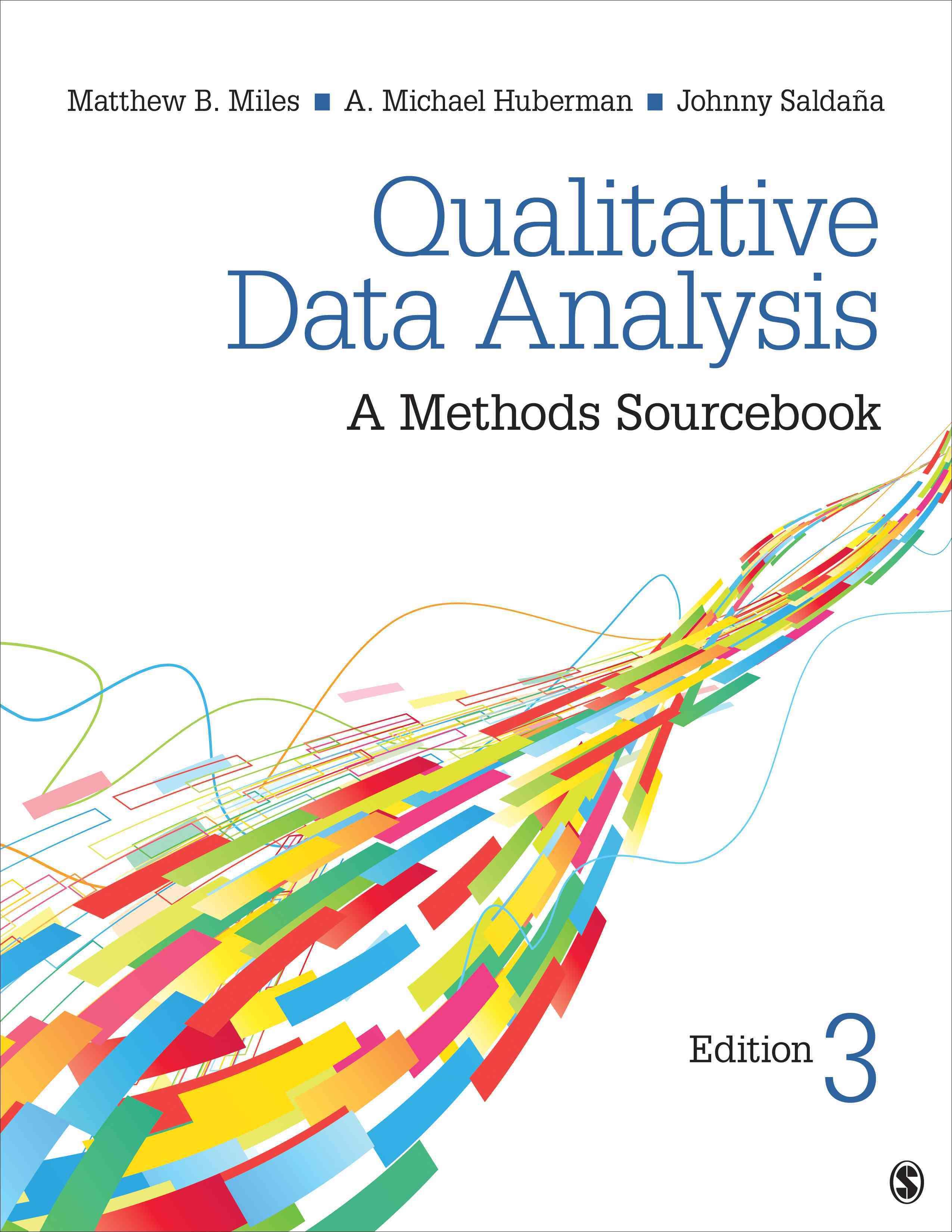 Qualitative Data Analysis: A Methods Sourcebook (Paperback)