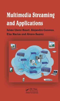 Multimedia Streaming and Applications (Hardcover)