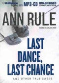 Last Dance, Last Chance: And Other True Cases (CD-Audio)