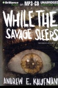 While the Savage Sleeps (CD-Audio)