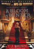 A Bloom in Winter: A Novel; Library Edition (CD-Audio)