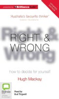 Right & Wrong: how to decide for yourself: Library Edition (CD-Audio)