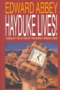 Hayduke Lives!: A Novel (Paperback)