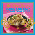 The Three Sisters Quick and Easy Indian Cookbook: Delicious, Authentic and Easy Recipes to Make at Home (Paperback)