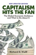 Capitalism Hits the Fan: The Global Economic Meltdown and What to Do About It (Paperback)
