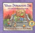 When Dinosaurs Die: A Guide to Understanding Death (Paperback)