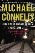 The Harry Bosch Novels: The Last Coyote, Trunk Music, & Angels Flight (Hardcover)