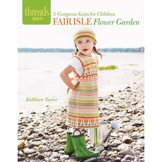 Taunton Press-Fair Isle Flower Garden