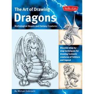 Walter Foster Creative Books-Drawing Dragons, Beasts, And Fantasy