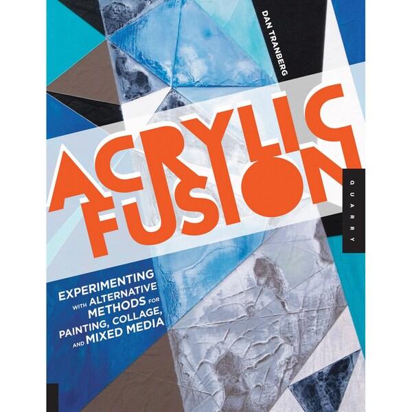 Quarry Books-Acrylic Fusion