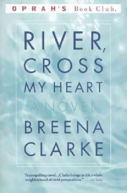 River, Cross My Heart (Paperback)