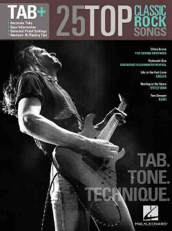 25 Top Classic Rock Songs - Tab, Tone & Technique: Tab+ (Paperback)