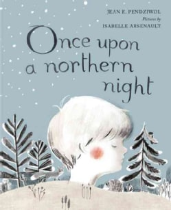 Once upon a Northern Night (Hardcover)
