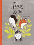 Jane, the Fox & Me (Hardcover)