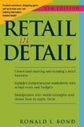 Retail in Detail: Practical Worksheets, Budgeting Guides and Up-to-date Costs and Industry Information Included I... (Paperback)