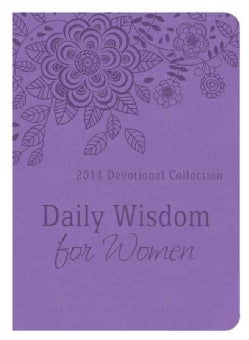 Daily Wisdom for Women: 2014 Devotional Collection (Paperback)