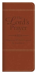 The Lord's Prayer: Devotional Prayers Inspired by Matthew 6 (Paperback)