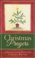 Christmas Prayers: A Heartwarming Collection of Holiday Blessings (Paperback)