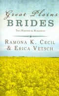 Great Plains Brides: Two Historical Romances (Paperback)