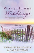 Waterfront Weddings: Two-In-One Collection (Paperback)