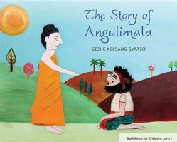 The Story of Angulimala (Paperback)