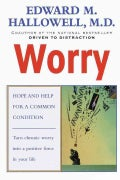 Worry: Hope and Help for a Common Condition (Paperback)