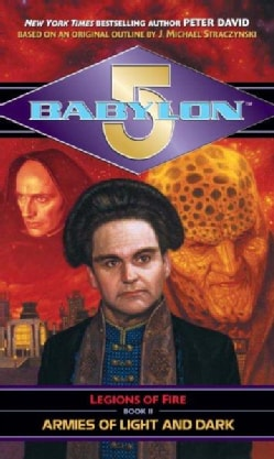 Babylon 5: Armies of Light and Dark (Paperback)