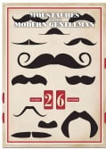 Moustaches for the Modern Gentleman: A Perpetual Wall Calendar (Calendar)