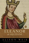 Eleanor of Aquitaine: A Life (Paperback)