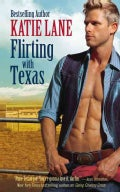 Flirting With Texas (Paperback)