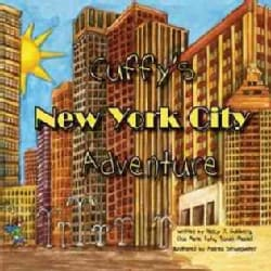 Cuffy's New York City Adventure (Paperback)