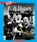 Walt Disney: The Man Behind the Magic (Hardcover)