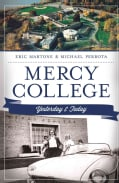 Mercy College: Yesterday & Today (Paperback)
