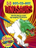 3-D Dot-to-Dot Dinosaurs (Novelty book)