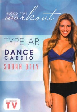 Blood Type Workout: Type AB: Dance Cardio with Sarah Otey (DVD)