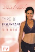 Blood Type Workout: Type B: Low Impact Cardio Strength with Ellen Barrett (DVD)