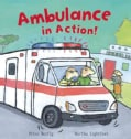Ambulance in Action! (Hardcover)