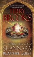 Bloodfire Quest: The Dark Legacy of Shannara (Paperback)