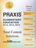 Praxis Elementary Education 0012, 0014, 5014 (Paperback)