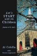 Let's Start With the Children: Journey to St. Ann's (Hardcover)