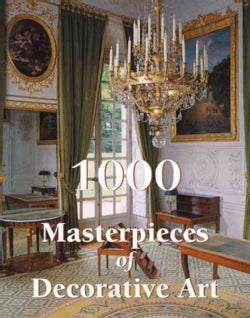 1000 Masterpieces of Decorative Art (Hardcover)